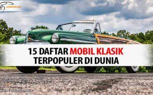 mobil Klasik Terpopuler di Dunia