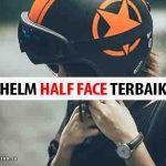 Rekomendasi Helm Half Face Murah Terbaik 2020