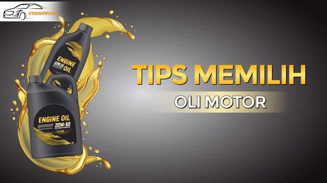 tips memilih oli motor