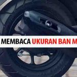 Tips Cara Membaca Ukuran Ban Motor Kalian