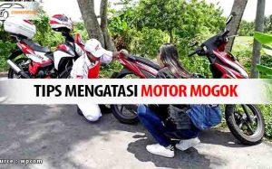 cARA Mengatasi Motor Mogok