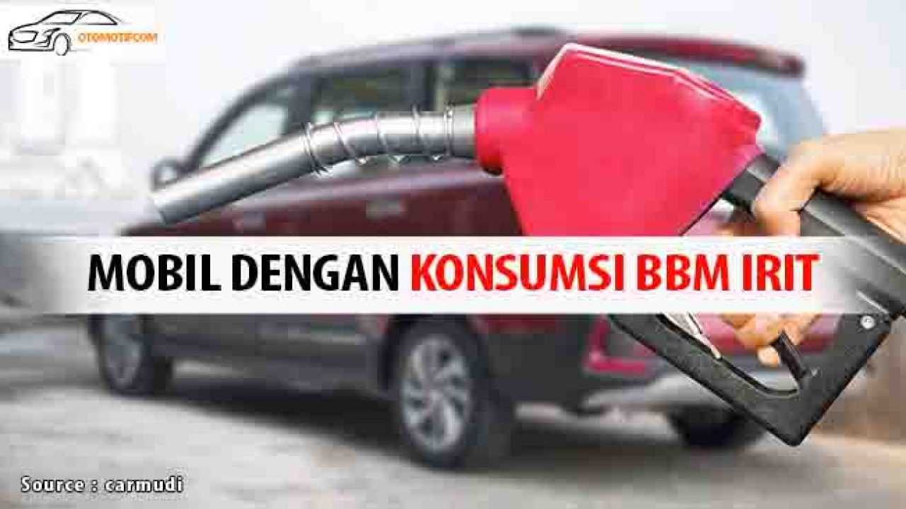10 Mobil Paling Irit Di Indonesia 2020 Otomotifcom