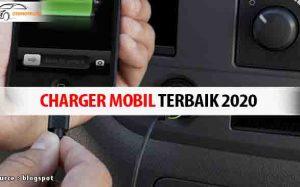 Charger Mobil Terbaik