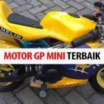 Rekomendasi Motor GP Mini Terbaik dan Tangguh