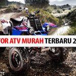 Daftar Harga Motor ATV Murah Terbaru 2020