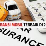 Rekomendasi Asuransi Mobil Terbaik di Indonesia 2020