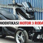 Mengenal Beragam Jenis Modifikasi Motor Roda Tiga