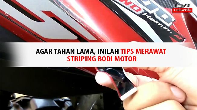 Tips Merawat Striping Motor