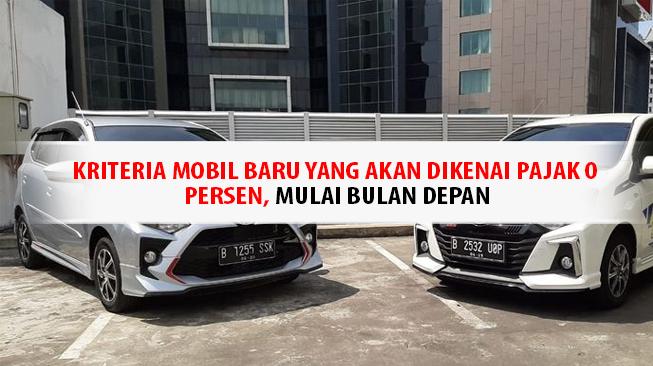 Kriteria Mobil Baru yang dikenai pajak 0 persen