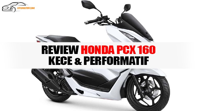 review Honda PCX 160