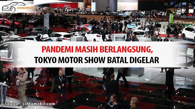 Tokyo Motor Show Batal Digelar